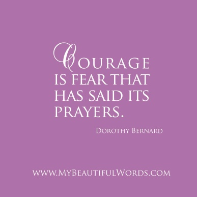 Dorothy Bernard - Courage