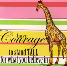 have-courage-to-stand-tall-for-what-you-believe-in-wall-art_ni2508_1