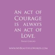 paulo-coelho-courage-love