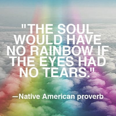 Amazing Quotes Sayings Soul Rainbow Eyes Tears Twewordplay